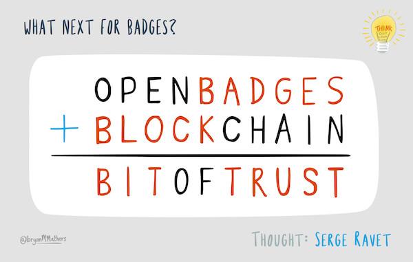 open badges plus blockchain equals bit of trust